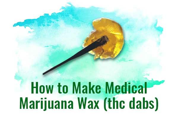 How to Make Medical Marijuana Wax (thc dabs)