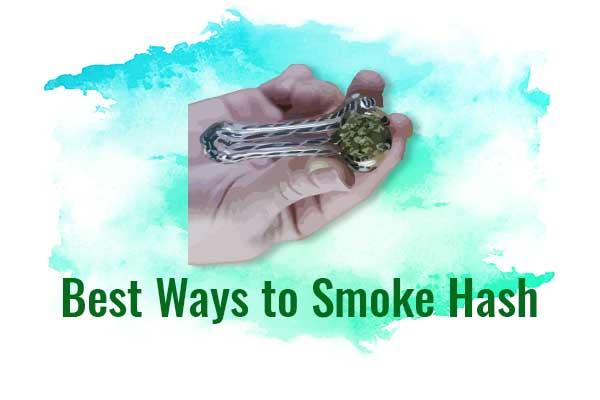 Best Ways to Smoke Hash - NCSM : Nederlandse Associatie voor legale