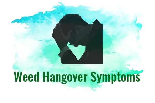 Weed Hangover Symptoms - NCSM